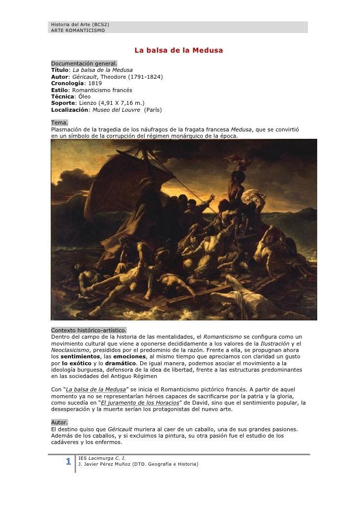 Historia del Arte (BCS2)ARTE ROMANTICISMO                                 La balsa de la MedusaDocumentación general.Títul...