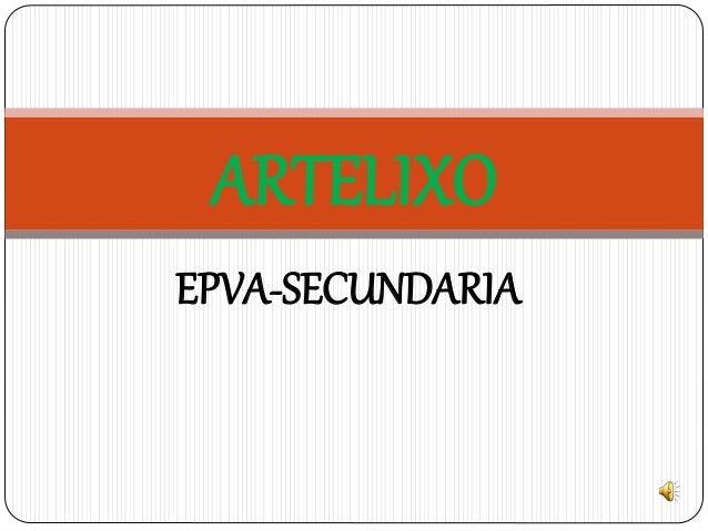 EPVA-SECUNDARIA ARTELIXO