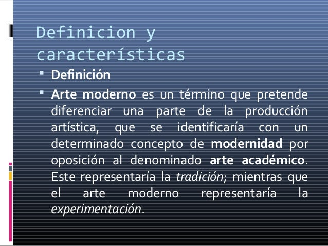 Arte moderno for Estilo moderno definicion