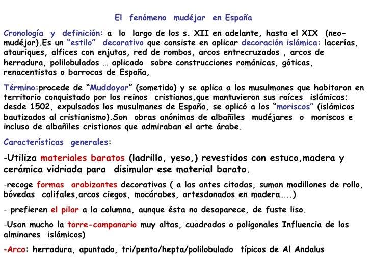 <ul><li>El  fenómeno  mudéjar  en España </li></ul><ul><li>Cronología  y  definición:  a  lo  largo de los s. XII en adela...