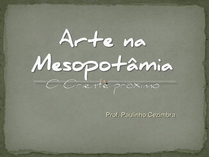 Prof. Paulinho Cezimbra
