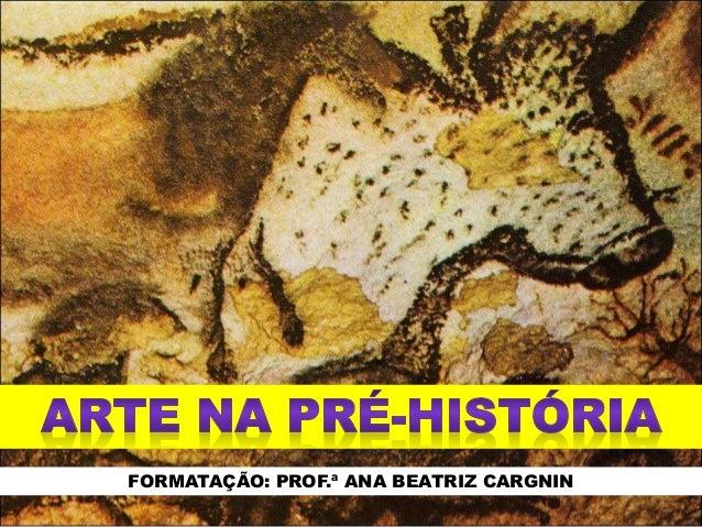 FORMATAÇÃO: PROF.ª ANA BEATRIZ CARGNIN