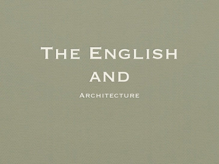 The English     and    Architecture