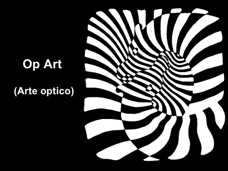 Op Art  (Arte optico)