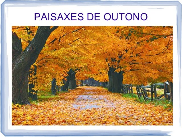 PAISAXES DE OUTONO