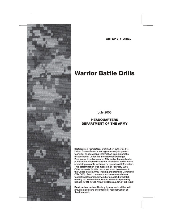This publication is available at Army Knowledge Online (www.us.army.mil) and General Dennis J. Reimer Training and Doctrin...