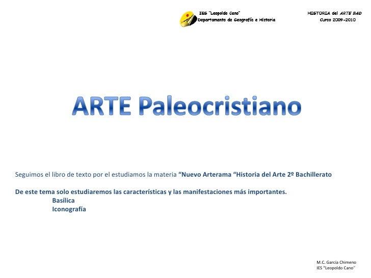"""M.C. García Chimeno IES """"Leopoldo Cano """" Seguimos el libro de texto por el estudiamos la materia  """"Nuevo Arterama """"Histori..."""