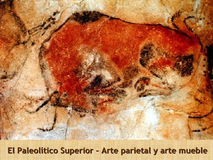 El Paleolítico Superior – Arte parietal y arte mueble