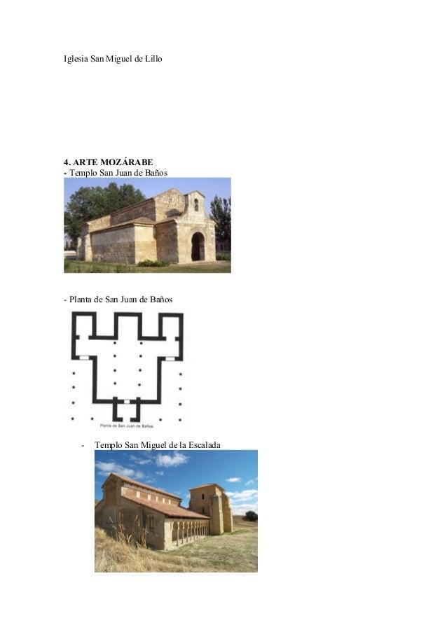 Iglesia San Miguel de Lillo4. ARTE MOZÁRABE- Templo San Juan de Baños- Planta de San Juan de Baños    -   Templo San Migue...