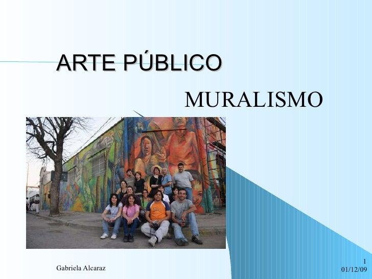 ARTE PÚBLICO MURALISMO