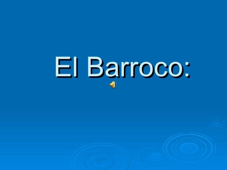 El Barroco: