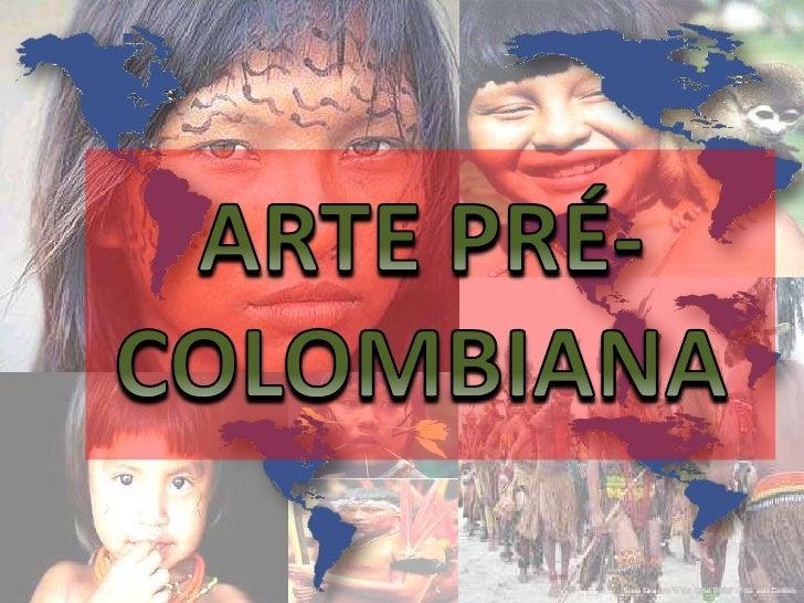 Arte pré colombiana