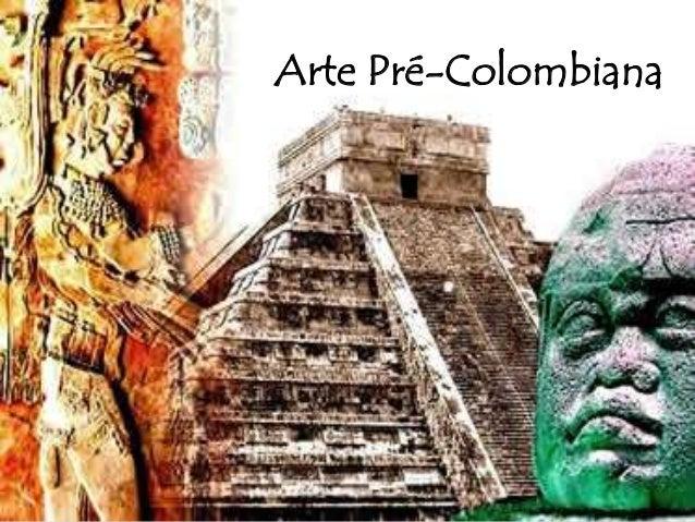 Arte Pré-Colombiana