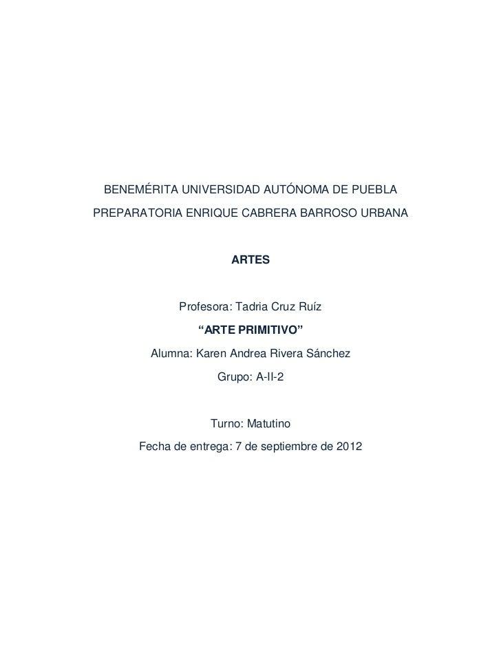 BENEMÉRITA UNIVERSIDAD AUTÓNOMA DE PUEBLAPREPARATORIA ENRIQUE CABRERA BARROSO URBANA                      ARTES           ...