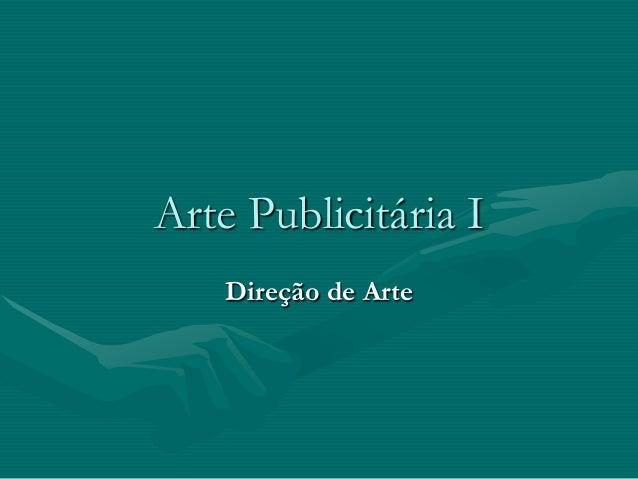 Arte Publicitária I Direção de Arte