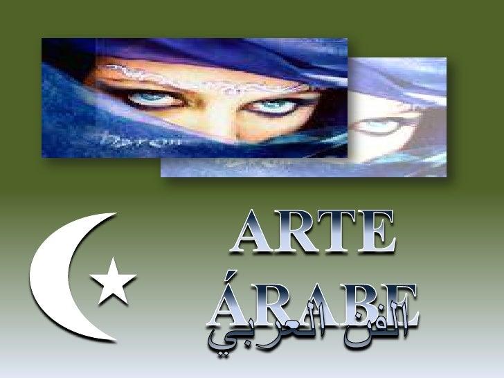 Origens e CaracterísticasDos traços dominantes da arte e da      arquitetura islâmicas, a     importância da decoraçãocali...