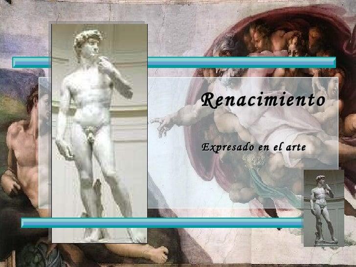 Renacimiento Expresado en el arte