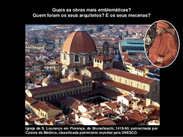 Igreja de S. Lourenço em Florença, de Brunelleschi, 1419-60, patrocinada por Cosme de Médicis, classificada património mun...