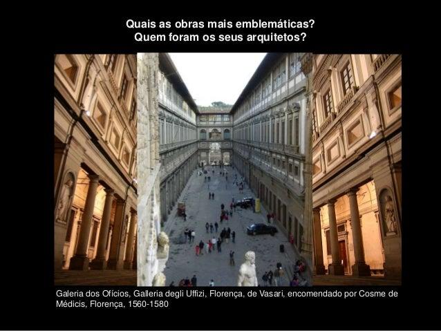 Galeria dos Ofícios, Galleria degli Uffizi, Florença, de Vasari, encomendado por Cosme de Médicis, Florença, 1560-1580 Qua...