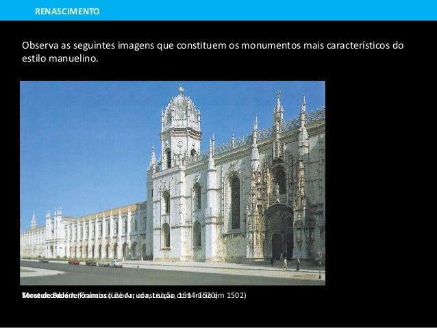 Mosteiro dos Jerónimos (Lisboa, construção com início em 1502)Torre de Belém (Francisco de Arruda, Lisboa, 1514-1520) Obse...