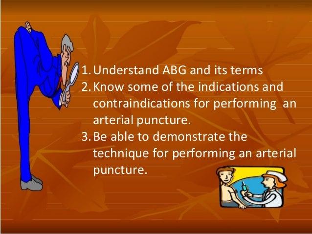 Arterial Blood Bas (ABG) Procedure and Interpretation Slide 2