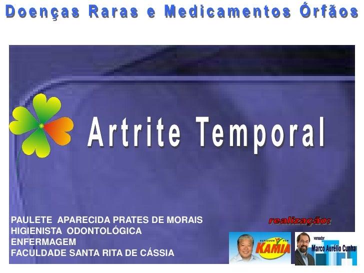 UNIVERSIDADE SANTA RITA DE CÁSSIA   GRADUANDA DE DE ENFERMAGEM:   PAULETE APARECIDA PRATES DE MORÃES               DOENÇAS...