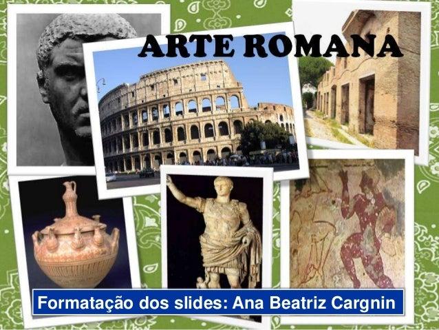 Formatação dos slides: Ana Beatriz Cargnin