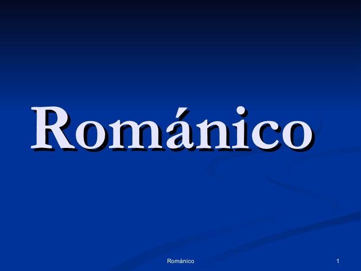Románico Románico