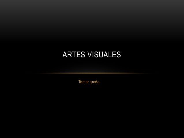 Tercer grado ARTES VISUALES