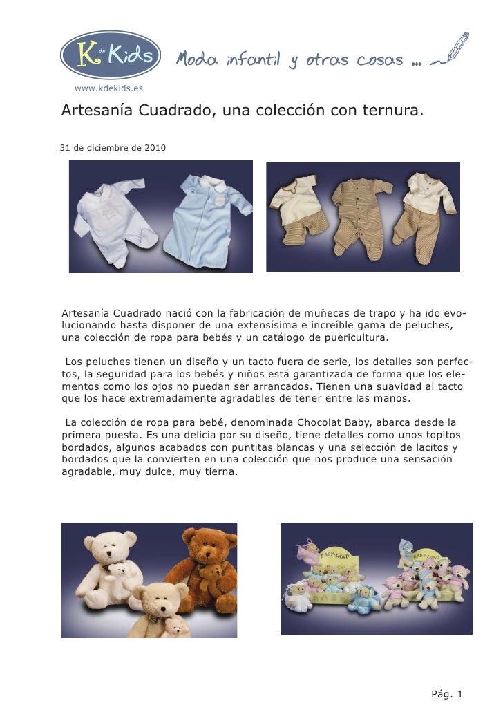 Moda infantil y otras cosas ...   www.kdekids.esArtesanía Cuadrado, una colección con ternura.31 de diciembre de 2010Artes...