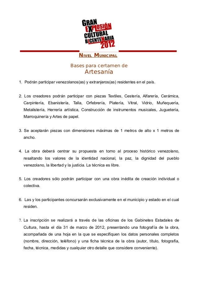NIVEL MUNICIPAL Bases para certamen de Artesanía 1. Podrán participar venezolanos(as) y extranjeros(as) residentes en el p...