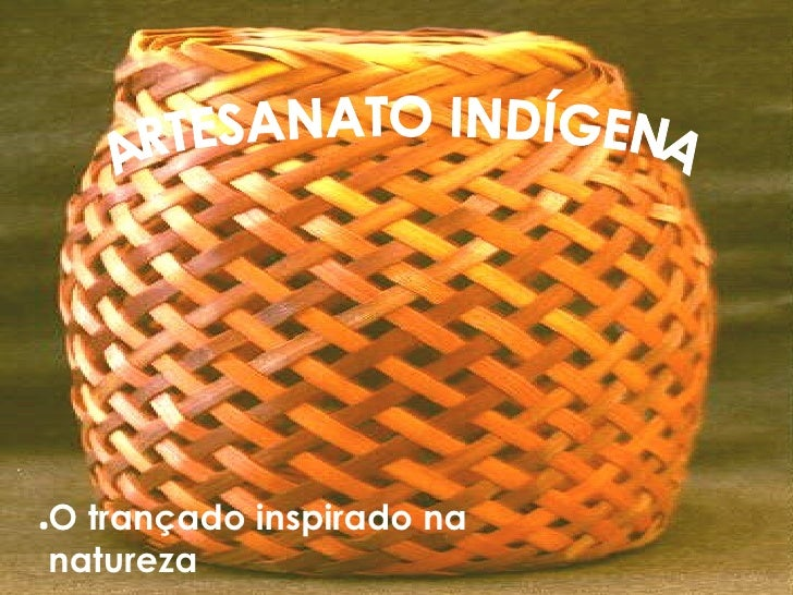 Armario Exterior ~ Artesanato indigena
