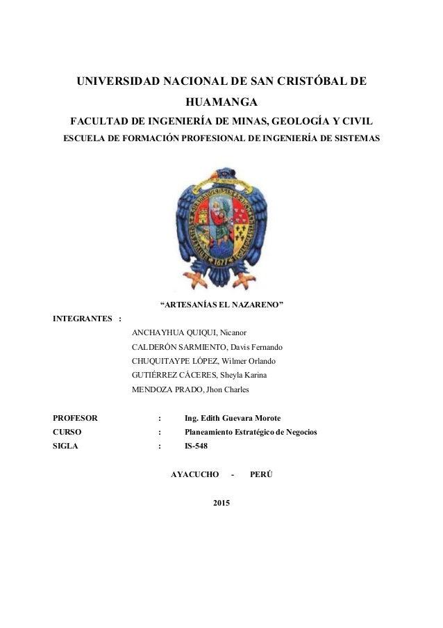 UNIVERSIDAD NACIONAL DE SAN CRISTÓBAL DE HUAMANGA FACULTAD DE INGENIERÍA DE MINAS, GEOLOGÍA Y CIVIL ESCUELA DE FORMACIÓN P...