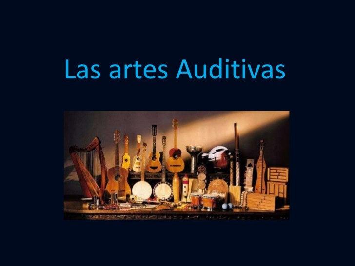 Las artes Auditivas