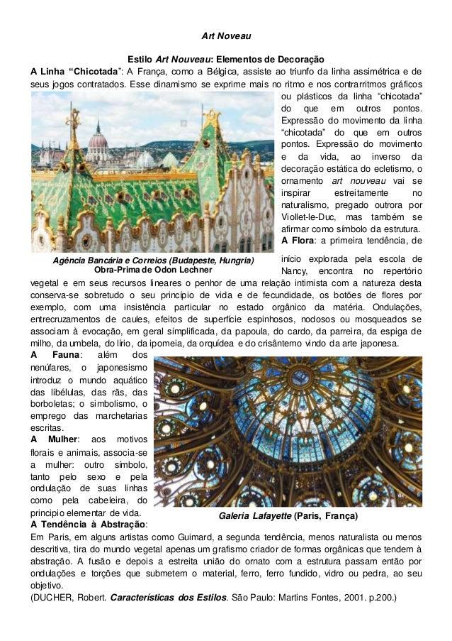 """Art Noveau Estilo Art Nouveau: Elementos de Decoração A Linha """"Chicotada"""": A França, como a Bélgica, assiste ao triunfo da..."""