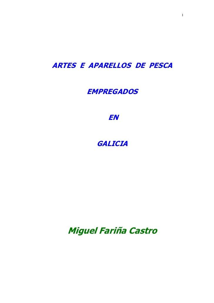 1ARTES E APARELLOS DE PESCA       EMPREGADOS            EN         GALICIA   Miguel Fariña Castro