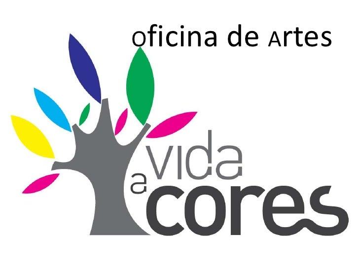 Oficina de Artes<br />