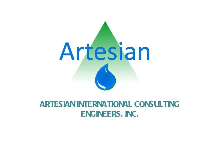 ARTESIAN INTERNATIONAL CONSULTING ENGINEERS, INC.