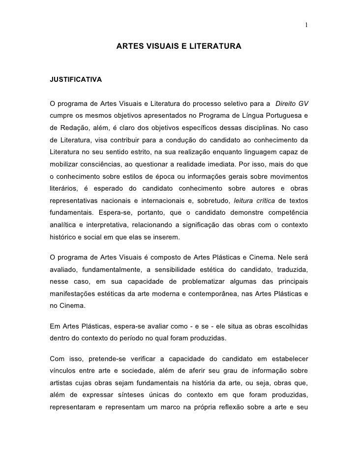 1                        ARTES VISUAIS E LITERATURA   JUSTIFICATIVA   O programa de Artes Visuais e Literatura do processo...