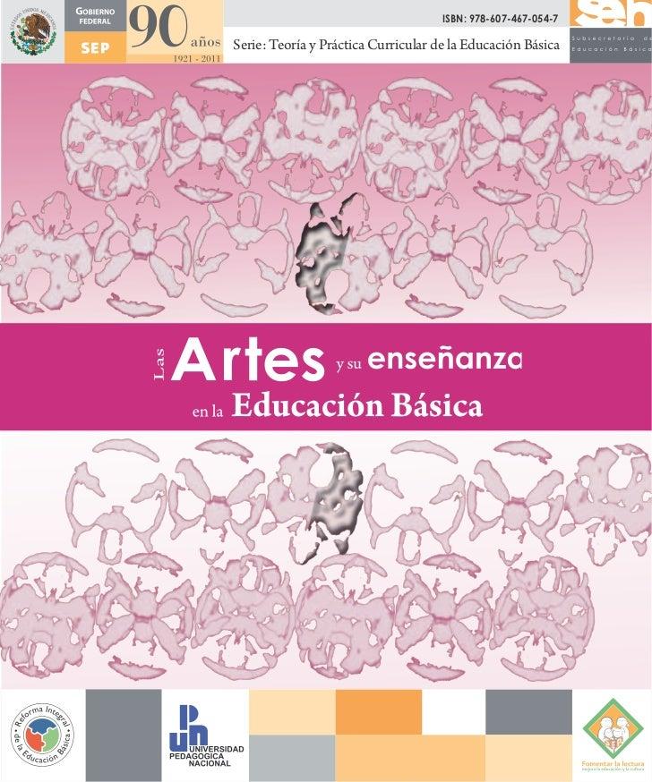 ISBN: 978-607-467-054-7Serie: Teoría y Práctica Curricular de la Educación Básica