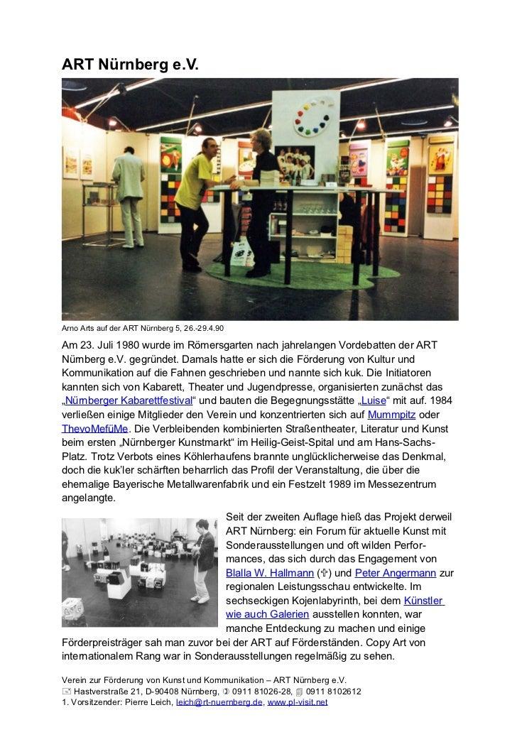 ART Nürnberg e.V.Arno Arts auf der ART Nürnberg 5, 26.-29.4.90Am 23. Juli 1980 wurde im Römersgarten nach jahrelangen Vord...