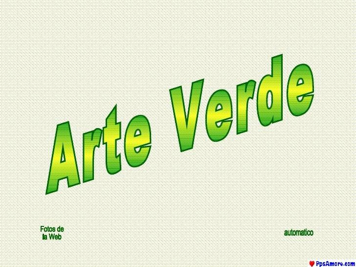 Arte Verde Fotos de la Web automatico