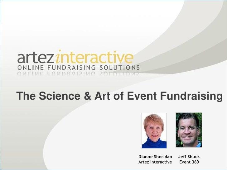 The Science & Art of Event Fundraising                           Dianne Sheridan     Jeff Shuck                       Arte...