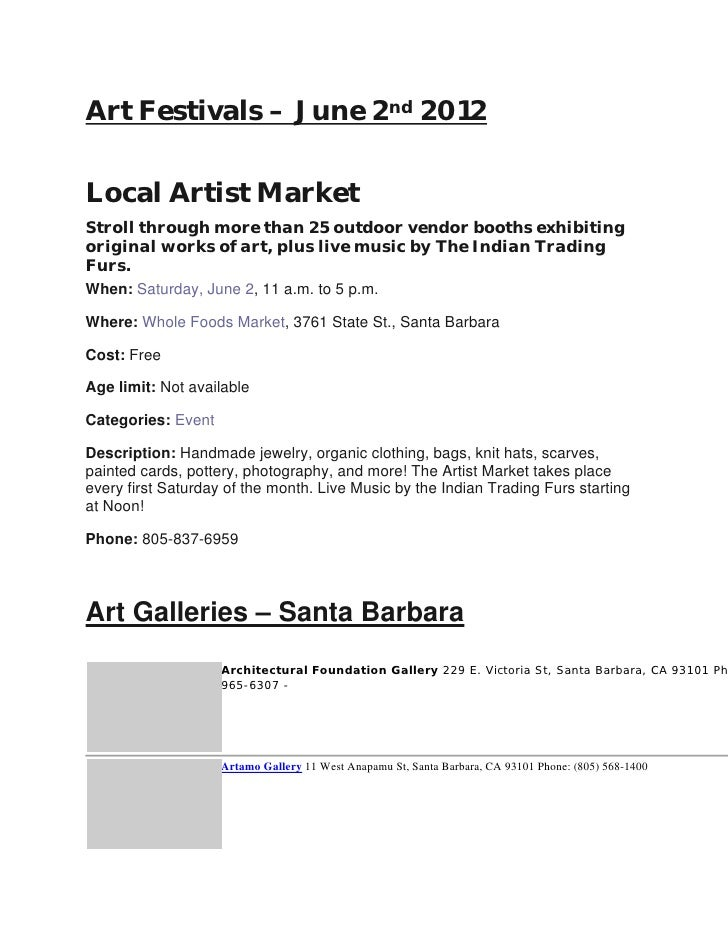 Art Festivals – June 2nd 2012Local Artist MarketStroll through more than 25 outdoor vendor booths exhibitingoriginal works...
