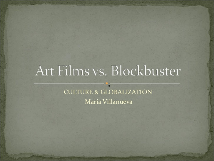 CULTURE & GLOBALIZATION María Villanueva