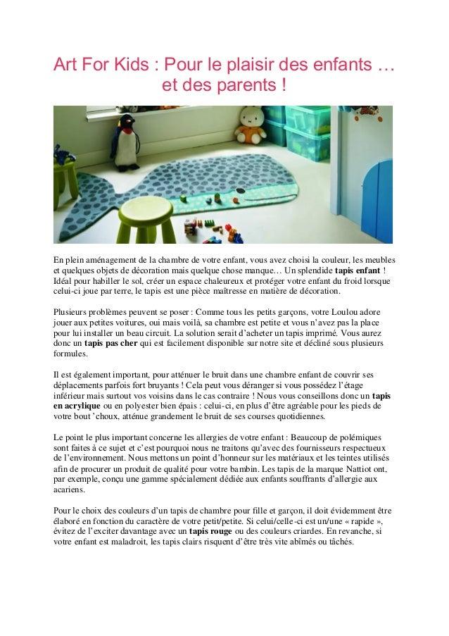 Art For Kids : Pour le plaisir des enfants … et des parents ! En plein aménagement de la chambre de votre enfant, vous ave...