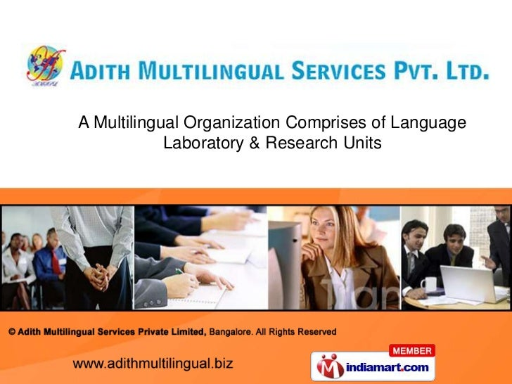 A Multilingual Organization Comprises of Language <br />Laboratory & Research Units<br />