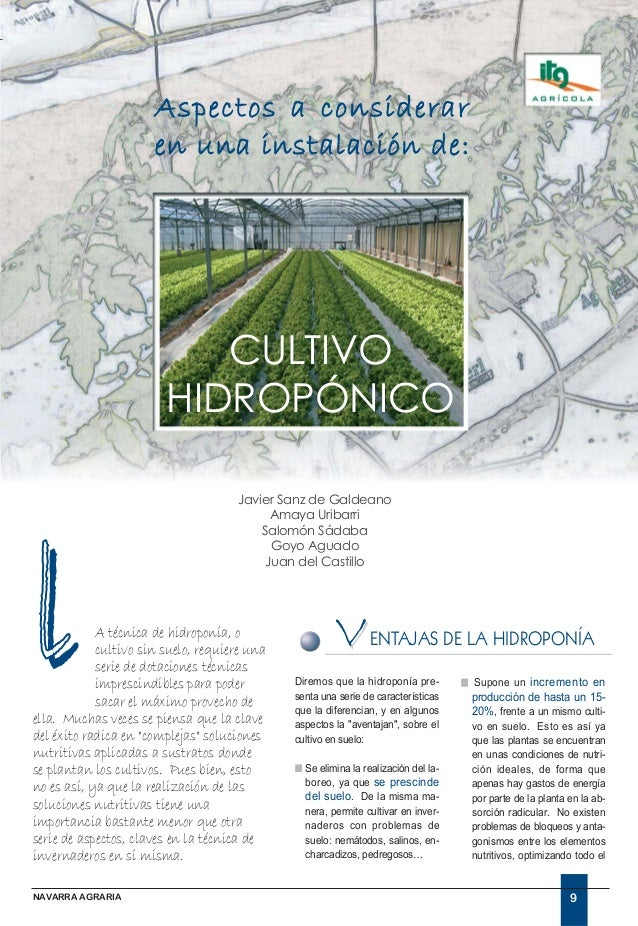 Aspectos a considerar en una instalación de:  CULTIVO HIDROPÓNICO  l  Javier Sanz de Galdeano Amaya Uribarri Salomón Sádab...