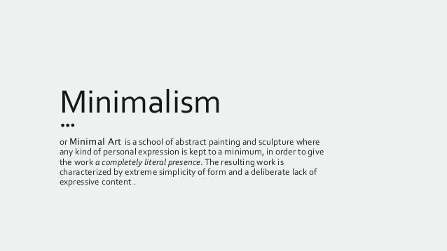 the minimalist movement in art and its representatives Movements from the late 20th century: pop art, op art and minimalism  really  reference the forms of a horse except in its most simplified representation.