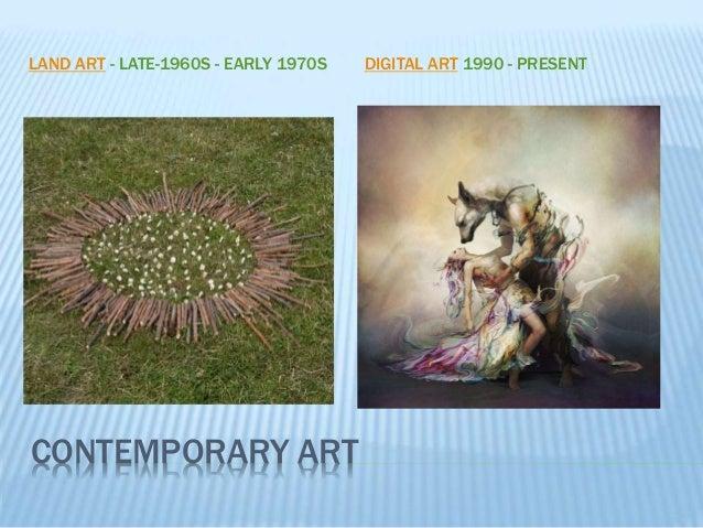 CONTEMPORARY ART LAND ART - LATE-1960S - EARLY 1970S DIGITAL ART 1990 - PRESENT